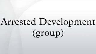 Arrested Development (group)
