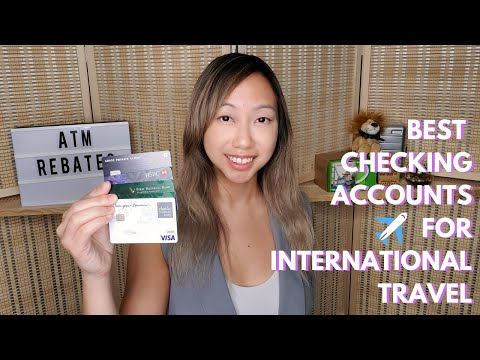 Best Bank Accounts for International Travel