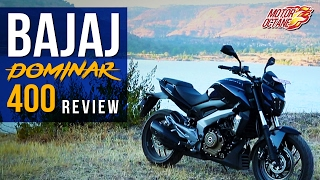 Bajaj Dominar 400 Review | 2017 | Motoroctane