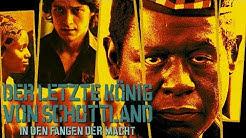 Der letzte König von Schottland - Trailer SD deutsch