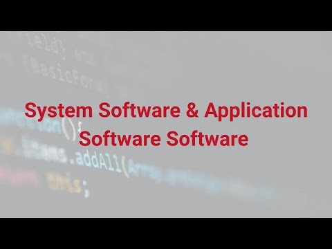 System Software & Application Software