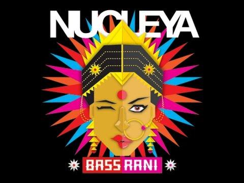 NUCLEYA-bass rani-Fxxk Nucleya (BASS...
