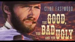 موسيقي فيلم The Good  The Bad& The Ugly