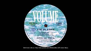 Zowie feat. The Dr. - I'm In Love (Extended Mix) (90's Dance Music)