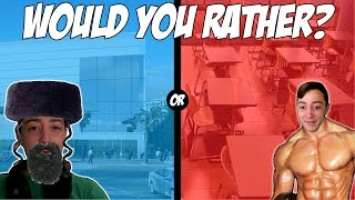 Would you rather - ?לרוץ ערום מסביב לקניון