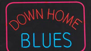 Down Home Blues - Z. Z. Hill