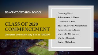 Bishop O'Dowd High School Class of 2020 Commencement