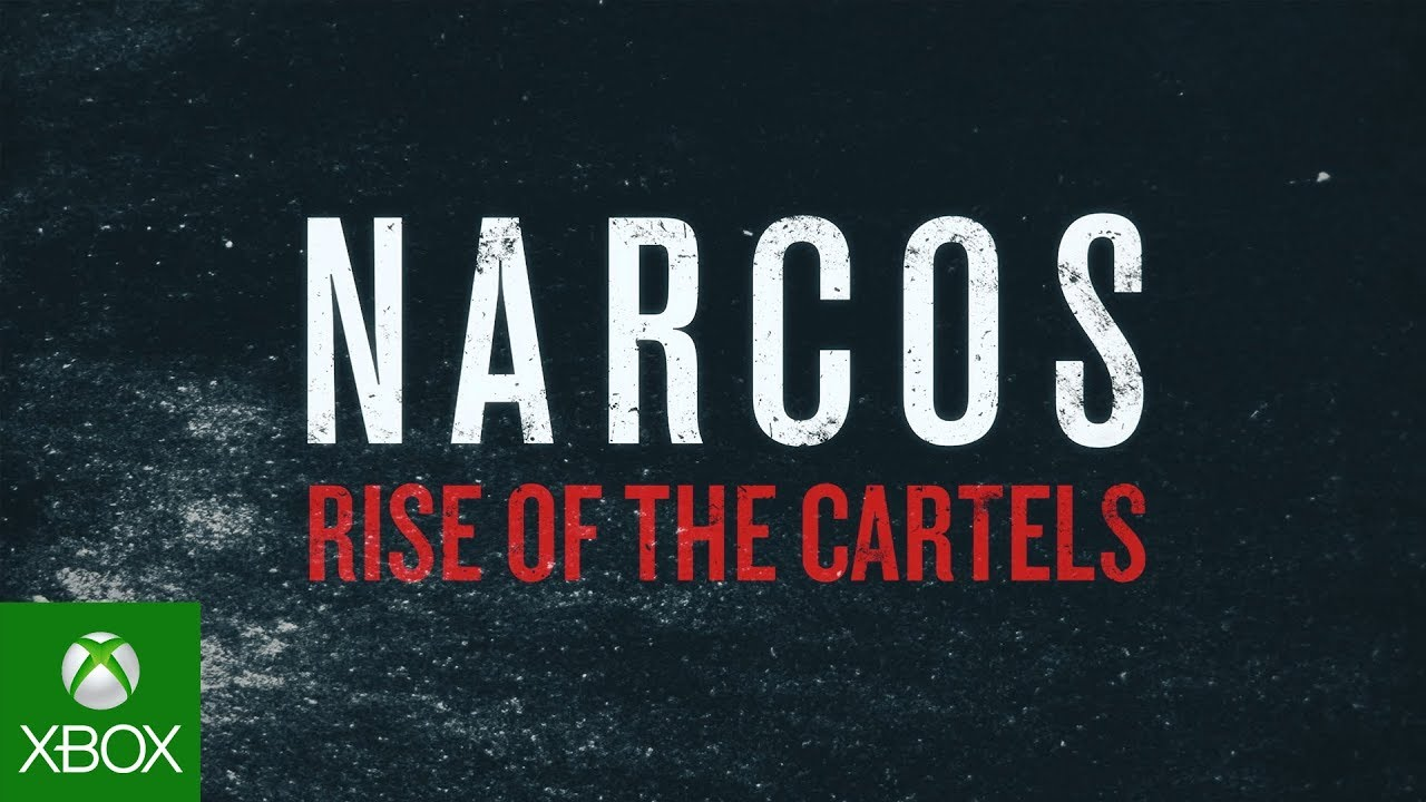 Narcos: Rise of the Cartels - Launch Trailer