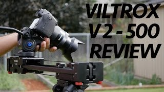 Viltrox V2-500 Slider Review