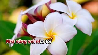 Karaoke / Hoa sứ nhà nàng / Tone nữ