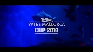 YATES MALLORCA CUP 2018