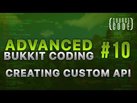 Advanced Bukkit Coding - Creating Custom API - Episode 10