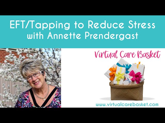 Tap Away Stress with Annette Prendergast (using EFT)