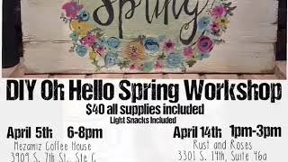 DIY Oh Hello Spring Workshop by the Lost Merchant