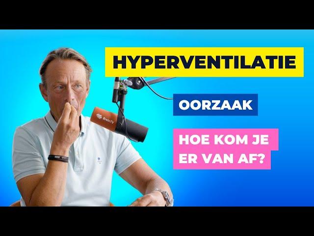 Hyperventilatie, wat is de oorzaak en hoe kom je er vanaf?
