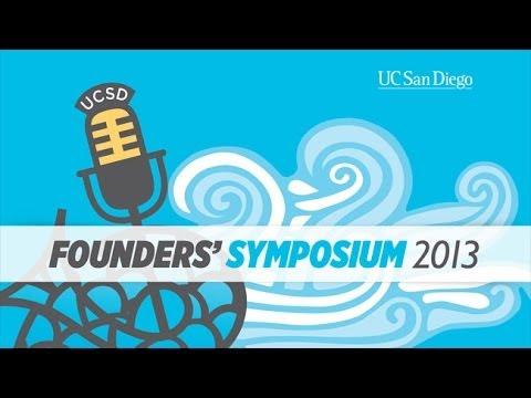 UC San Diego Founders' Symposium  2013