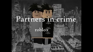 Partners in crime roblox music video