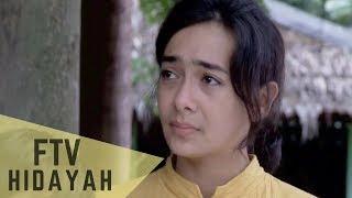 FTV Hidayah 146 - Ibuku Bukan Ibu Biasa