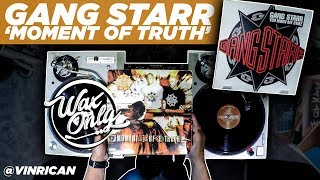 Discover Samples On Gang Starr's 'Moment of Truth' #WaxOnly