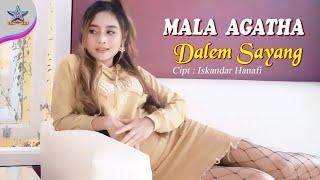 Mala Agatha - Dalem Sayang (Tak titipne kangenku ning kerlip lintang) [OFFICIAL]