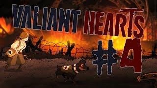 THROUGH FIRE AND FLAMES | Valiant Hearts: The Great War #4