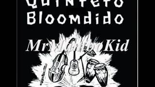 Quinteto Bloomdido- Lo que dice Justi