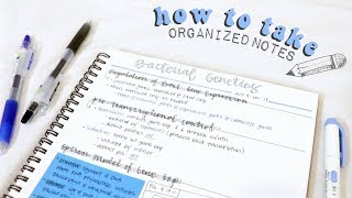 how to take organized notes & study effectively! | 2018