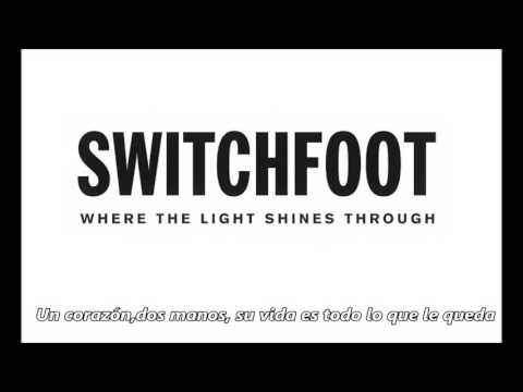 Switchfoot - If The House Burns Down Tonight (Sub.Español )