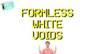 Formless White Voids (a PARODY by UCB