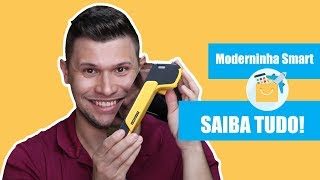 Moderninha Smart: o tutorial definitivo sobre a máquina de cartão mais completa do mercado