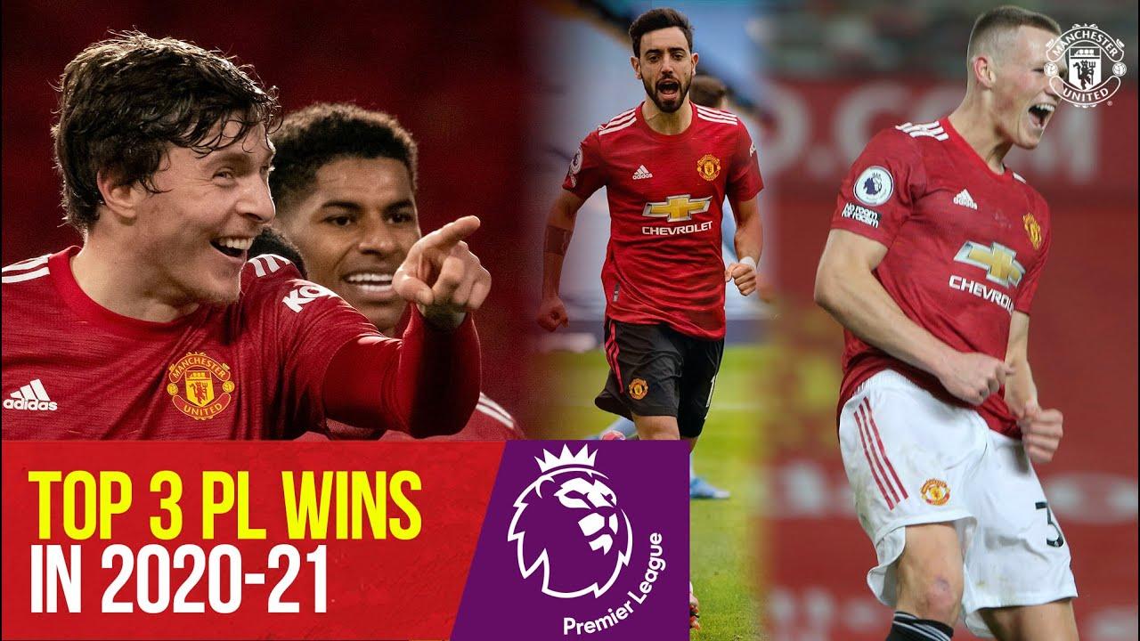Manchester United | Top 3 Premier League wins of 2020-21 | Man City 2-0 , Leeds 6-2, Southampton 9-0