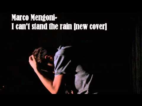 MARCO MENGONI-I Can't Stand The Rain (mp3)