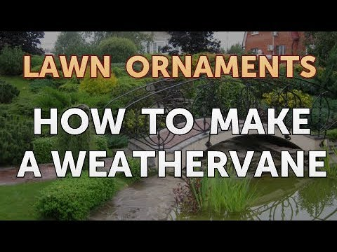 How to Make a Weathervane