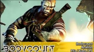 Bodycount [Análisis]