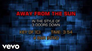 3 Doors Down - Away From The Sun (Karaoke)