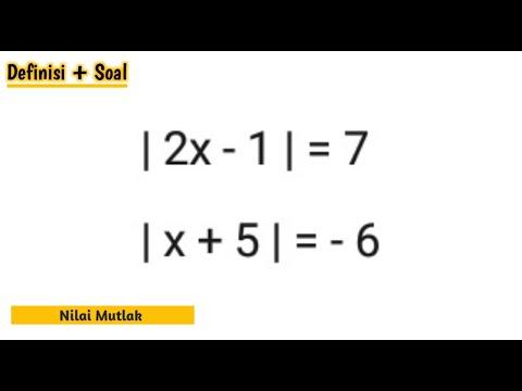 definisi-dan-contoh-soal-persamaan-nilai-mutlak-|-matematika-wajib-|-kelas-x