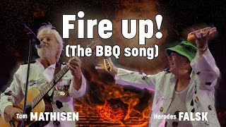 Fire Up! The BBQ Song