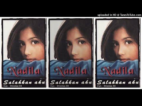 Nadila - Salahkan Aku (1996) Full Album