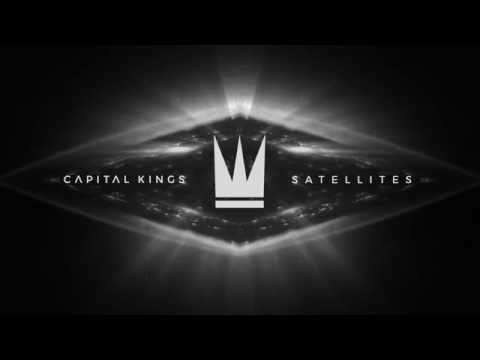 Capital Kings - Satellites (Official Audio Video)