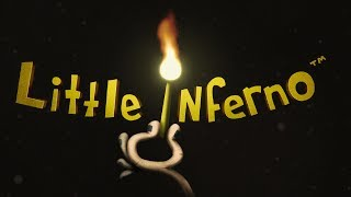 Little Inferno - #1 - Burn The Things
