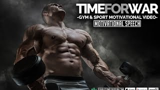 Time For War | Motivational Video | Gym & Sport Motivation