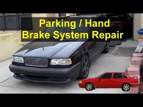 Parking emergency hand brake rebuild, cable replacement, shoe adjustment, Volvo 850, S70, V70 REMIX