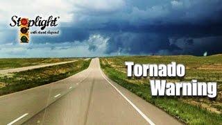 Tornado Warning | Stoplight