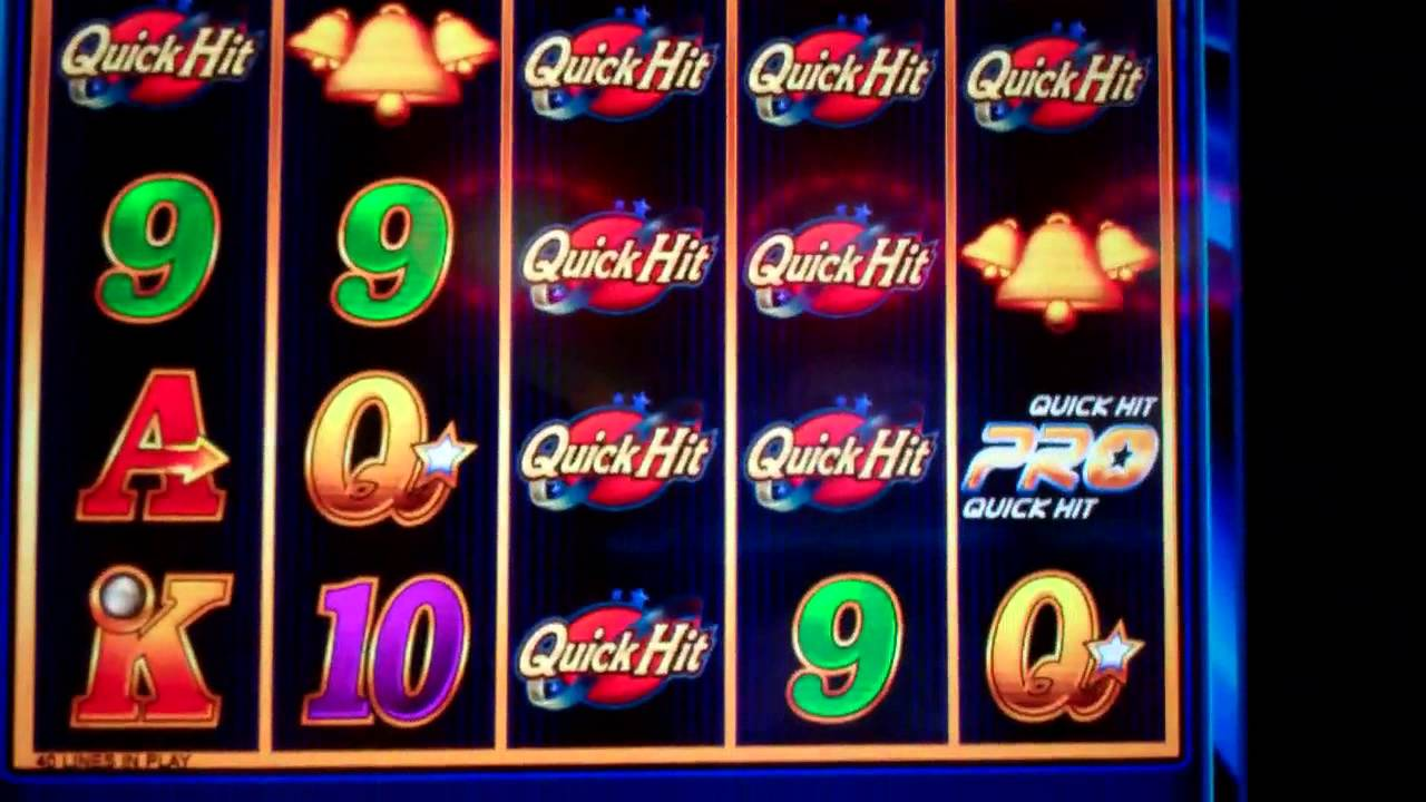 Slot machines quick hits