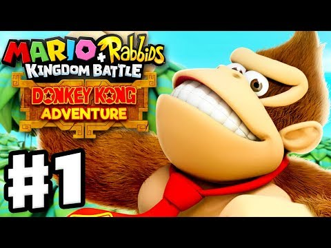 Mario + Rabbids Kingdom Battle: Donkey Kong Adventure DLC - Gameplay Walkthrough Part 1