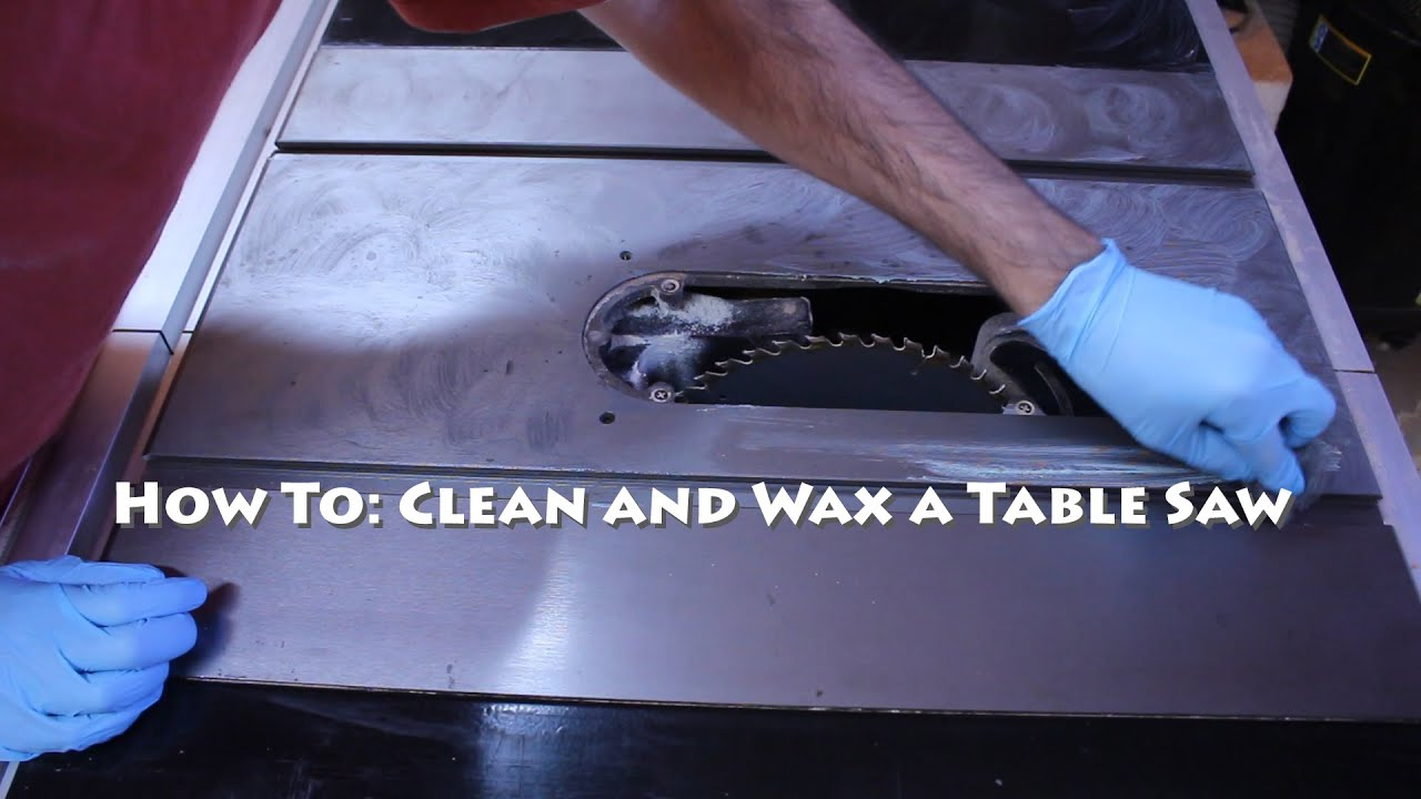 How To: Clean And Wax A Table Saw   YouTube