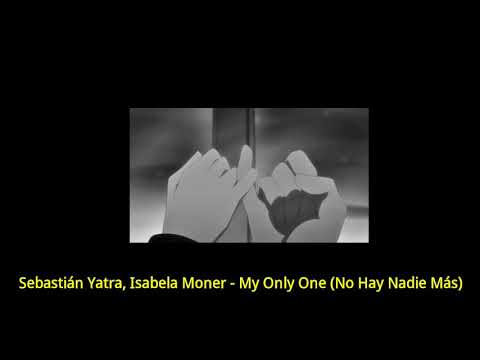 Sebastián Yatra Isabela Moner - My Only One legendadotradução