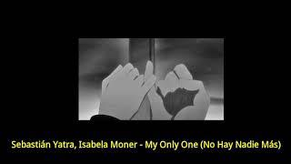 Baixar Sebastián Yatra, Isabela Moner - My Only One (legendado/tradução)