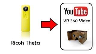 360 video tutorial ricoh theta to youtube google cardboard ready