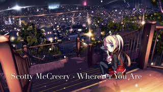 Nightcore Wherever You Are by Scotty McCreery
